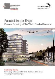Fussball in der Enge. Preview Opening FIFA World Football Museum