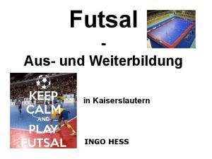 Futsal - Aus- und Weiterbildung