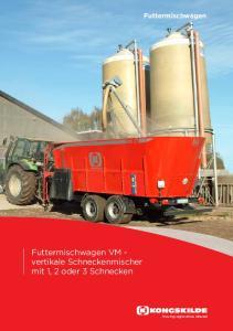 Futtermischwagen. Futtermischwagen VM - vertikale Schneckenmischer mit 1, 2 oder 3 Schnecken. Moving agriculture ahead