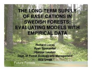 Future Forests. Sustainable strategies under uncertainty and risk