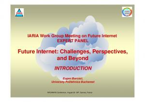 Future Internet: Challenges, Perspectives, and Beyond
