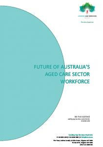 FUTURE OF AUSTRALIA S AGED CARE SECTOR WORKFORCE