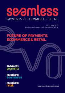 FUTURE OF PAYMENTS, ECOMMERCE & RETAIL