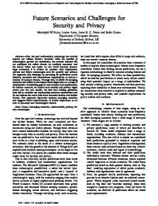 Future Scenarios and Challenges for Security and Privacy