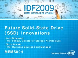 Future Solid-State Drive (SSD) Innovations