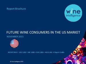 FUTURE WINE CONSUMERS IN THE US MARKET