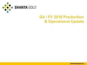 FY 2016 Production & Operational Update