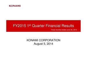 FY st Quarter Financial Results