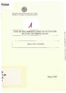 G 1.45 Jl GUÍA DE RECOMENDACIONES DE ACTUACIÓN EN CASO DE EMERGENCIAS. Mayo 2001 SEDE INSTITUCIONAL