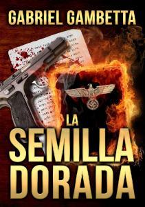 Gabriel Gambetta La Semilla Dorada 2. Agradecimientos