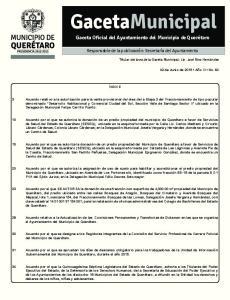 GacetaMunicipal ÍNDICE ÍNDICE. Gaceta Oficial del Ayuntamiento del Municipio de Querétaro. Responsable de la publicación: Secretaría del Ayuntamiento