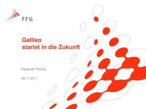 Galileo startet in die Zukunft