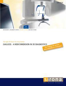 GALILEOS - A NEW DIMENSION IN 3D DIAGNOSTICS