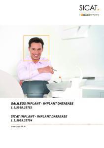 GALILEOS IMPLANT - IMPLANT DATABASE SICAT IMPLANT - IMPLANT DATABASE Date: