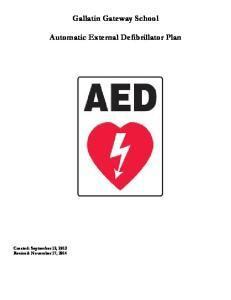 Gallatin Gateway School. Automatic External Defibrillator Plan
