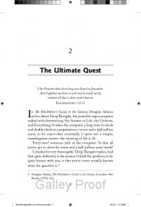 Galley Proof. In The Hitchhiker s Guide to the Galaxy Douglas Adams. The Ultimate Quest