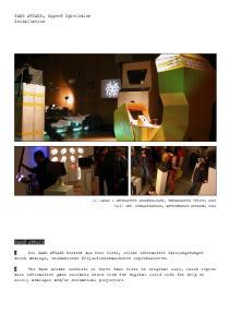 GAME ARCADE. GAME ARCADE, Super8 Spielsalon Installation
