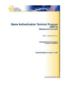 Game Authentication Terminal Program (GAT3) Requirements Document