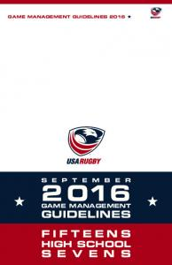 GAME MANAGEMENT GUIDELINES 2016 GAME MANAGEMENT GUIDELINES FIFTEENS HIGH SCHOOL
