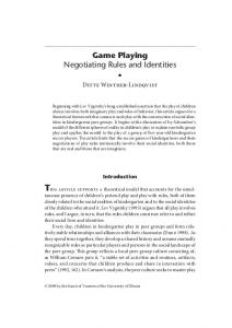 Game Playing Negotiating Rules and Identities