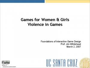 Games for Women & Girls Violence in Games