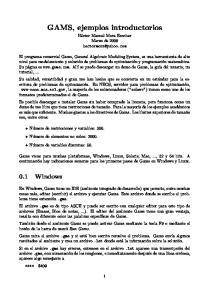 GAMS, ejemplos introductorios Héctor Manuel Mora Escobar Marzo de 2009