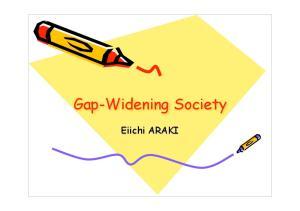 Gap-Widening Society. Eiichi ARAKI