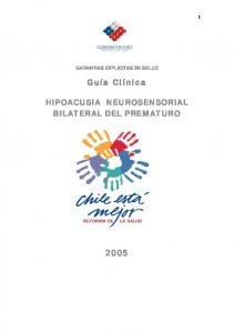 GARANTIAS EXPLICITAS EN SALUD HIPOACUSIA NEUROSENSORIAL BILATERAL DEL PREMATURO