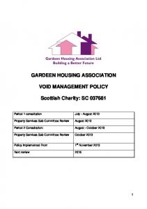 GARDEEN HOUSING ASSOCIATION VOID MANAGEMENT POLICY. Scottish Charity: SC