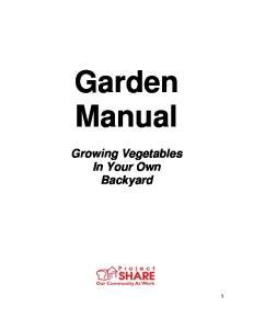Garden Manual. Growing Vegetables In Your Own Backyard