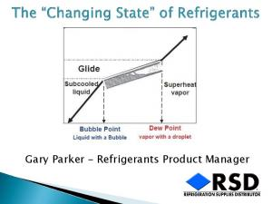 Gary Parker Refrigerants Product Manager