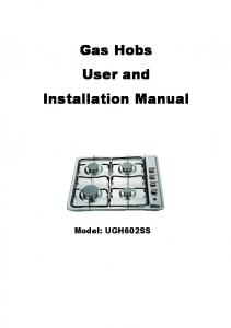Gas Hobs User and Installation Manual
