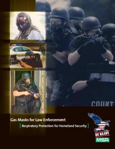 Gas Masks for Law Enforcement. [ Respiratory Protection for Homeland Security ]