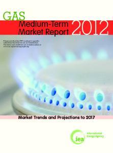GAS Medium-Term. Market Report2012