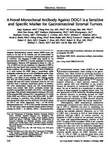 Gastrointestinal stromal tumor (GIST) is the most
