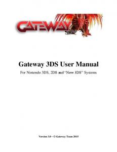 Gateway 3DS User Manual. For Nintendo 3DS, 2DS and New 3DS Systems
