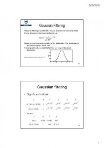 Gaussian Filtering. Gaussian filtering