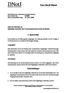 GBO 29; PStG 61, 65 Beglaubigte Abschriften einer Personenstandsurkunde; Recht auf Einsicht. I. Sachverhalt. II. Rechtsfragen