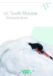 GC Tooth Mousse Kompendium