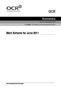 GCE. Economics. Mark Scheme for June Advanced Subsidiary GCE Unit F582: The National and International Economy