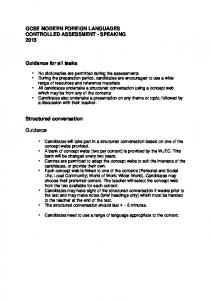 GCSE MODERN FOREIGN LANGUAGES CONTROLLED ASSESSMENT - SPEAKING Guidance for all tasks. Structured conversation. Guidance