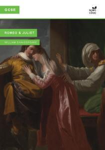 GCSE ROMEO & JULIET. ROMEO & JULIET By William Shakespeare WILLIAM SHAKESPEARE