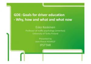 GDE: Goals for driver education -Why, how and what and what now