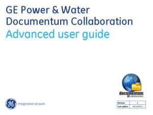 GE Power & Water Documentum Collaboration Advanced user guide