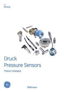 GE Sensing. Druck Pressure Sensors. Product Catalogue Issue