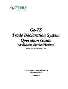 Ge-TS Trade Declaration System Operation Guide (Application Service Platform)