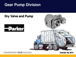 Gear Pump Division. Dry Valve and Pump