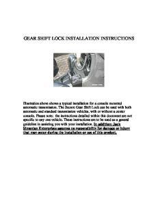 GEAR SHIFT LOCK INSTALLATION INSTRUCTIONS