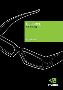 GeFOrCe 3d VisiON User GUide User GUide