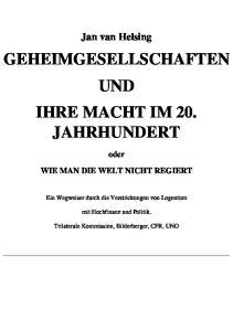 GEHEIMGESELLSCHAFTEN UND IHRE MACHT IM 20. JAHRHUNDERT